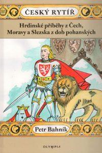 Český rytíř, Petr Bahník, kniha
